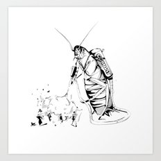 _life like a cockroach Art Print