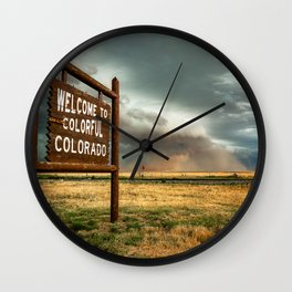 Colorful Colorado - Storm Advances Past Colorado State Line Sign Wall Clock