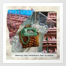 Making new neighbors feel at home Art Print
