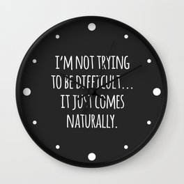 Sleeping Comes Naturally Funny Quote Wall Clock