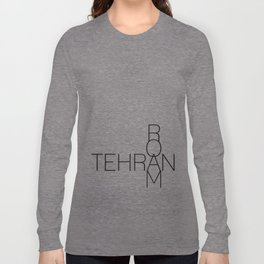 Tehran Roam too Long Sleeve T-shirt