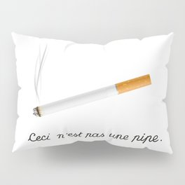 This Is Not A Pipe Pillow Sham