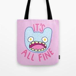 It's All Fine Tote Bag