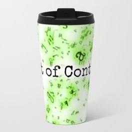 Out of Control [Green] Travel Mug