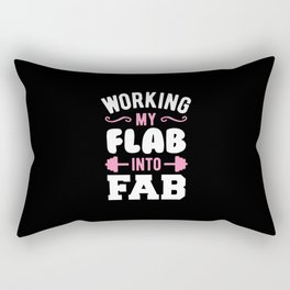 Working My Flab Into Fab Rectangular Pillow