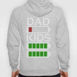 Dad Kids Tired Battery Low Energy Dad New Dad Gift Hoody