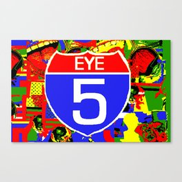 Eye 5 Super Highway Thru Yer Mind. Canvas Print