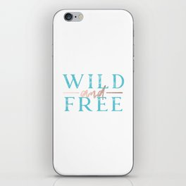 Wild and Free Turquoise Rose Gold iPhone Skin