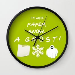 """Paper, Snow, A Ghost!"" - Friends TV Show Wall Clock"