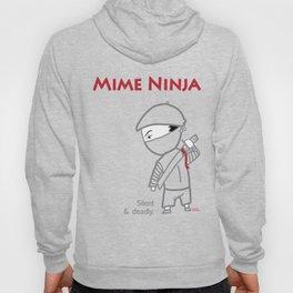 Mime Ninja, Silent and Deadly Hoody
