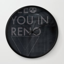 See You In Reno - Darkness Wall Clock