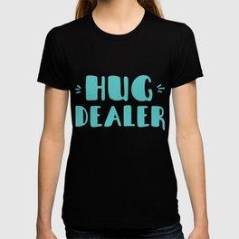 Hug Dealer T-shirt