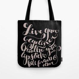 Beauty quote - Hand-lettering - Eyeliner, lipstick - Girl boss Tote Bag