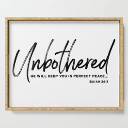 Unbothered - Isaiah 26:3 Serving Tray