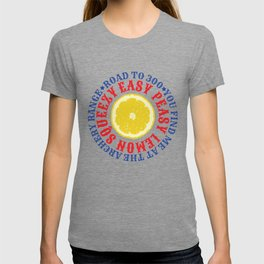 ROAD TO 300 - EAZY PEASY LEMON SQUEEZY T-shirt