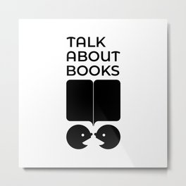 Talk About Books (Fill) Metal Print