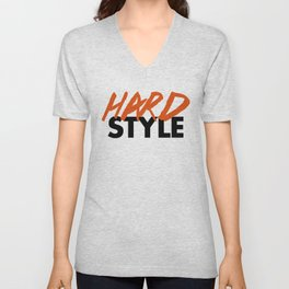 Dirty Hardstyle Rave Quote Unisex V-Neck