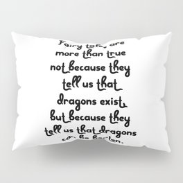 Dragon Fairytales Quote Pillow Sham