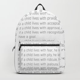 Children Learn What They Live #minimalism 2 Backpack