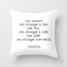 Make the moments count Throw Pillow
