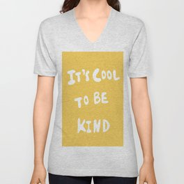 It's Cool to Be Kind Unisex V-Neck