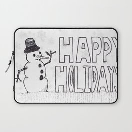 Snowman (Happy Holidays) Laptop Sleeve