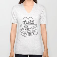 Reading is Always a Good Idea Unisex V-Neck