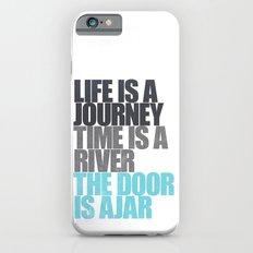 The Door is Ajar Slim Case iPhone 6s