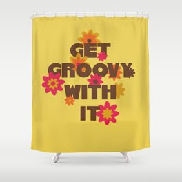 Get Groovy With It Shower Curtain