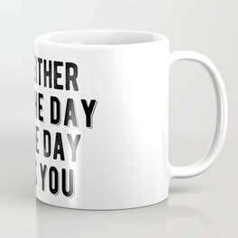 Inspirational - Run The Day Coffee Mug