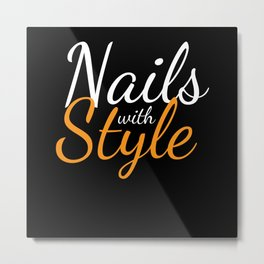 Nails With Style Fingernail Manicure Metal Print