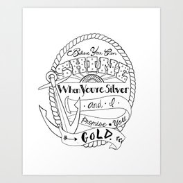 Believe You Can Shine When You're Silver Art Print