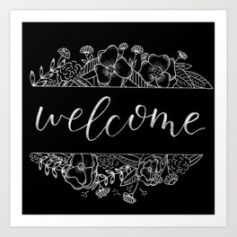 Welcome Florals Black Art Print