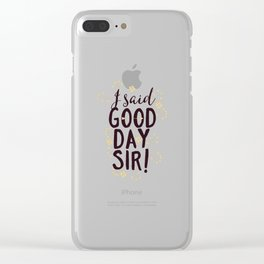 Funny I Said Good Day Sir Willy Wonka Clear iPhone Case