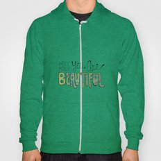Holy Moly You Are Beautiful! Hoody