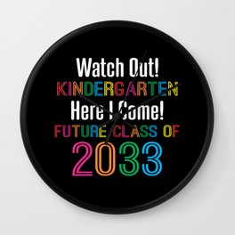 First Day of Kindergarten Future Class 2033 Kids Wall Clock