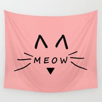 meow Wall Tapestries featuring Meow by Cat Attack
