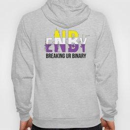 ENBY breaking ur binary Hoody