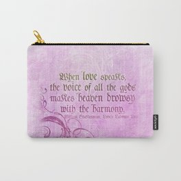 When Love Speaks - Shakespeare Love Quote Carry-All Pouch