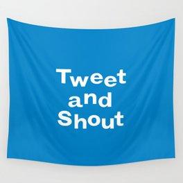 Tweet & Shout! Wall Tapestry