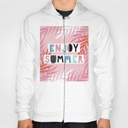 Enjoy summer Hoody