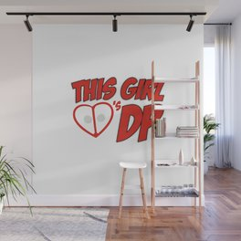 This Girl Loves DP Wall Mural