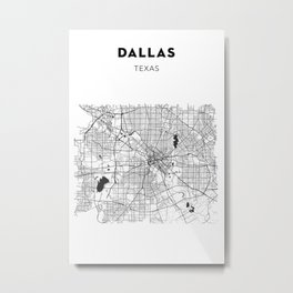 DALLAS MAP PRINT Metal Print