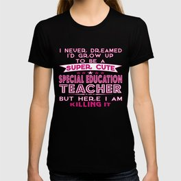 Super Cute Special Education Teacher T-shirt