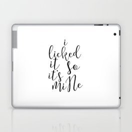 "Sexy Quote Bathroom Art Apartment Decor ""I Licked It So It's Mine"" Funny Wall Art PRINTABLE Kitchen Laptop & iPad Skin"