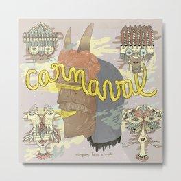 Carnaval #C02 Metal Print