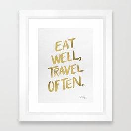 Eat Well Travel Often on Gold Framed Art Print