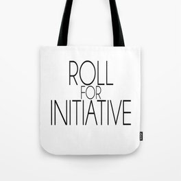 Roll for Initiative (simple) Tote Bag
