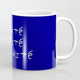 motto of France 3  liberté, égalité, fraternité. Coffee Mug
