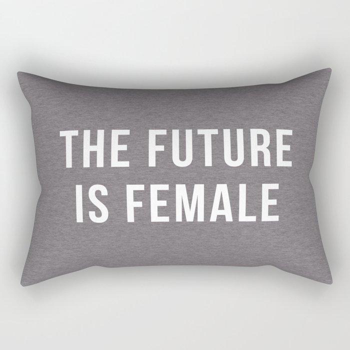 Future Is Female Quote Rectangular Pillow